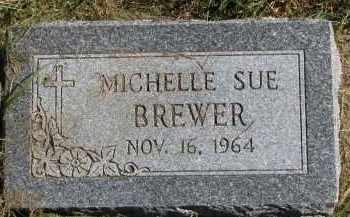 BREWER, MICHELLE SUE - Burt County, Nebraska | MICHELLE SUE BREWER - Nebraska Gravestone Photos