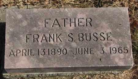 BUSSE, FRANK S. - Burt County, Nebraska | FRANK S. BUSSE - Nebraska Gravestone Photos