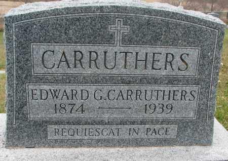 CARRUTHERS, EDWARD G. - Burt County, Nebraska | EDWARD G. CARRUTHERS - Nebraska Gravestone Photos