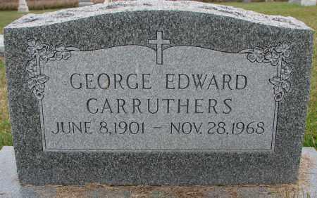 CARRUTHERS, GEORGE EDWARD - Burt County, Nebraska   GEORGE EDWARD CARRUTHERS - Nebraska Gravestone Photos