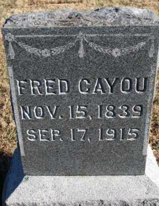 CAYOU, FRED - Burt County, Nebraska | FRED CAYOU - Nebraska Gravestone Photos