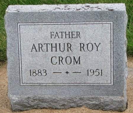 CROM, ARTHUR ROY - Burt County, Nebraska | ARTHUR ROY CROM - Nebraska Gravestone Photos