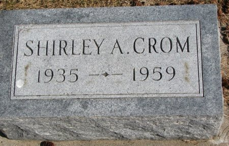 CROM, SHIRLEY A. - Burt County, Nebraska | SHIRLEY A. CROM - Nebraska Gravestone Photos