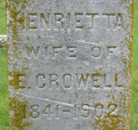CROWELL, HENRIETTA (CLOSE UP) - Burt County, Nebraska | HENRIETTA (CLOSE UP) CROWELL - Nebraska Gravestone Photos