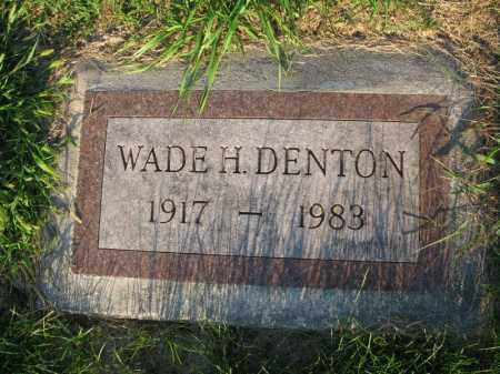 DENTON, WADE H. - Burt County, Nebraska | WADE H. DENTON - Nebraska Gravestone Photos