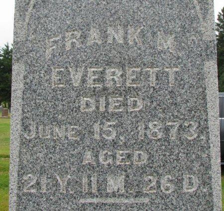 EVERETT, FRANK M. (CLOSE UP) - Burt County, Nebraska | FRANK M. (CLOSE UP) EVERETT - Nebraska Gravestone Photos