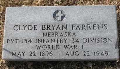 FARRENS, CLYDE BRYAN - Burt County, Nebraska | CLYDE BRYAN FARRENS - Nebraska Gravestone Photos