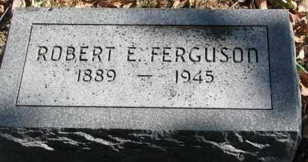 FERGUSON, ROBERT E. - Burt County, Nebraska | ROBERT E. FERGUSON - Nebraska Gravestone Photos