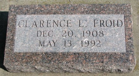 FROID, CLARENCE L. - Burt County, Nebraska | CLARENCE L. FROID - Nebraska Gravestone Photos