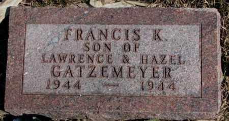 GATZEMEYER, FRANCIS K. - Burt County, Nebraska | FRANCIS K. GATZEMEYER - Nebraska Gravestone Photos