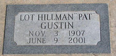 "GUSTIN, LOT HILLMAN ""PAT"" - Burt County, Nebraska   LOT HILLMAN ""PAT"" GUSTIN - Nebraska Gravestone Photos"