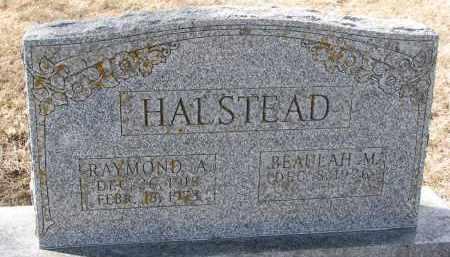 HALSTEAD, RAYMOND A. - Burt County, Nebraska | RAYMOND A. HALSTEAD - Nebraska Gravestone Photos