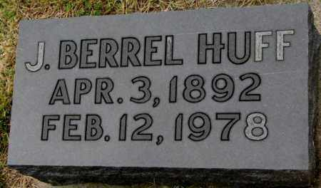 HUFF, J. BERREL - Burt County, Nebraska | J. BERREL HUFF - Nebraska Gravestone Photos