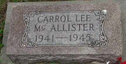 MCALLISTER, CARROL LEE - Burt County, Nebraska | CARROL LEE MCALLISTER - Nebraska Gravestone Photos