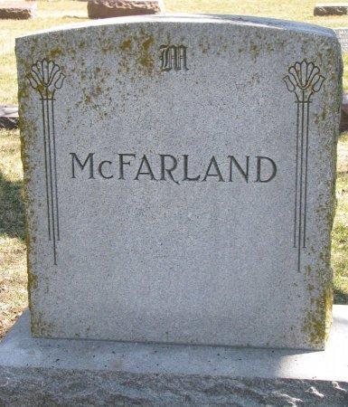MCFARLAND, *FAMILY MONUMENT - Burt County, Nebraska | *FAMILY MONUMENT MCFARLAND - Nebraska Gravestone Photos