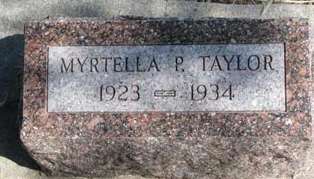 TAYLOR, MYRTELLA P. - Burt County, Nebraska | MYRTELLA P. TAYLOR - Nebraska Gravestone Photos