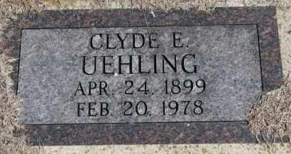UEHLING, CLYDE E. - Burt County, Nebraska | CLYDE E. UEHLING - Nebraska Gravestone Photos