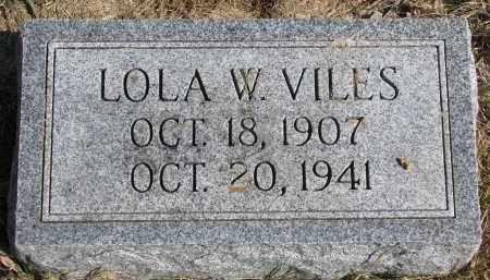 VILES, LOLA W. - Burt County, Nebraska   LOLA W. VILES - Nebraska Gravestone Photos