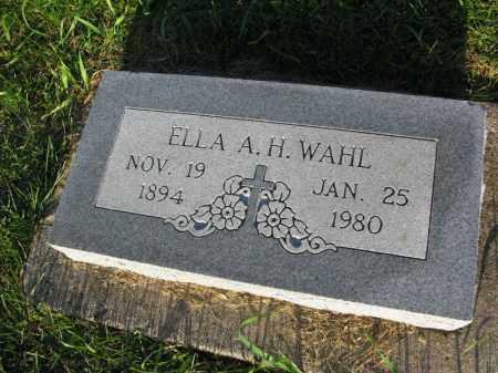 WAHL, ELLA A.H. - Burt County, Nebraska   ELLA A.H. WAHL - Nebraska Gravestone Photos