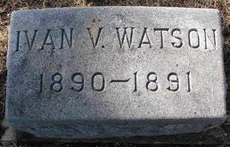 WATSON, IVAN V. - Burt County, Nebraska | IVAN V. WATSON - Nebraska Gravestone Photos