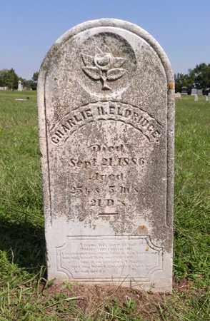 ELDRIDGE, CHARLIE H - Butler County, Nebraska   CHARLIE H ELDRIDGE - Nebraska Gravestone Photos