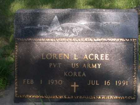 ACREE, LOREN L. - Cass County, Nebraska | LOREN L. ACREE - Nebraska Gravestone Photos