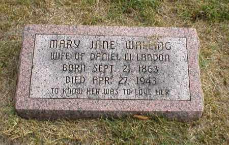 WALLING LANDON, MARY JANE - Cass County, Nebraska | MARY JANE WALLING LANDON - Nebraska Gravestone Photos