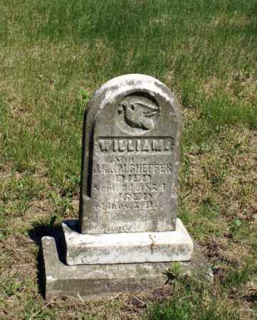 SHEFFER, WILLIAM - Cass County, Nebraska | WILLIAM SHEFFER - Nebraska Gravestone Photos