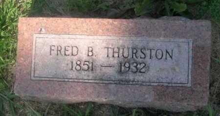 THURSTON, FRED B. - Cass County, Nebraska | FRED B. THURSTON - Nebraska Gravestone Photos