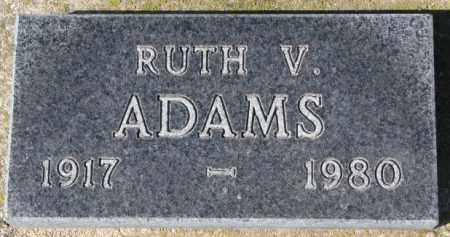 ADAMS, RUTH V. - Cedar County, Nebraska | RUTH V. ADAMS - Nebraska Gravestone Photos