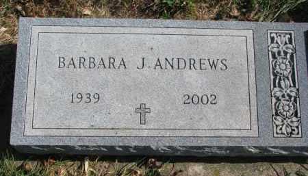 ANDREWS, BARBARA J. - Cedar County, Nebraska | BARBARA J. ANDREWS - Nebraska Gravestone Photos