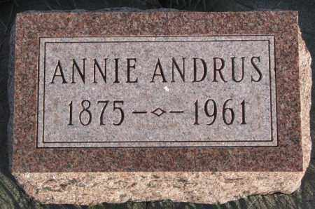 ANDRUS, ANNIE - Cedar County, Nebraska   ANNIE ANDRUS - Nebraska Gravestone Photos