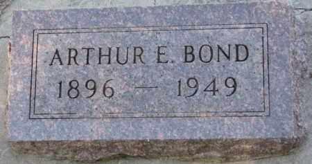 BOND, ARTHUR E. - Cedar County, Nebraska | ARTHUR E. BOND - Nebraska Gravestone Photos