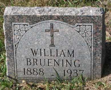 BRUENING, WILLIAM - Cedar County, Nebraska | WILLIAM BRUENING - Nebraska Gravestone Photos