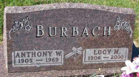 BURBACH, ANTHONY W. - Cedar County, Nebraska | ANTHONY W. BURBACH - Nebraska Gravestone Photos