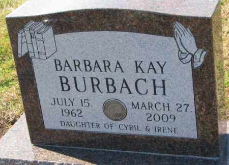 BURBACH, BARBARA KAY - Cedar County, Nebraska | BARBARA KAY BURBACH - Nebraska Gravestone Photos