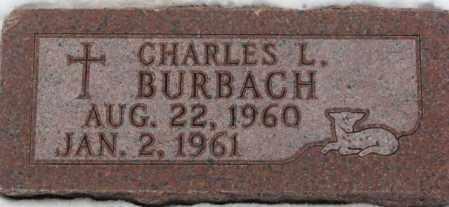 BURBACH, CHARLES L. - Cedar County, Nebraska | CHARLES L. BURBACH - Nebraska Gravestone Photos