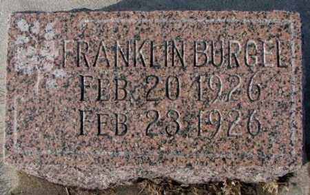 BURGEL, FRANKLIN - Cedar County, Nebraska   FRANKLIN BURGEL - Nebraska Gravestone Photos
