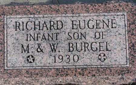 BURGEL, RICHARD EUGENE - Cedar County, Nebraska | RICHARD EUGENE BURGEL - Nebraska Gravestone Photos
