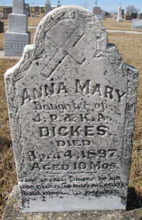 DICKES, ANNA MARY - Cedar County, Nebraska | ANNA MARY DICKES - Nebraska Gravestone Photos