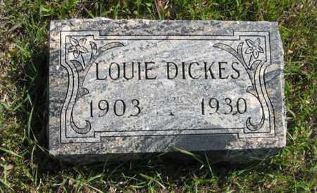 DICKES, LOUIE - Cedar County, Nebraska | LOUIE DICKES - Nebraska Gravestone Photos