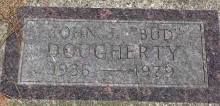 "DOUGHERTY, JOHN J. ""BUD"" - Cedar County, Nebraska | JOHN J. ""BUD"" DOUGHERTY - Nebraska Gravestone Photos"