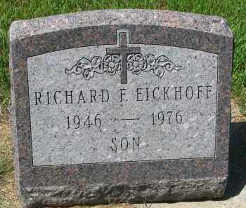 EICKHOFF, RICHARD F. - Cedar County, Nebraska | RICHARD F. EICKHOFF - Nebraska Gravestone Photos