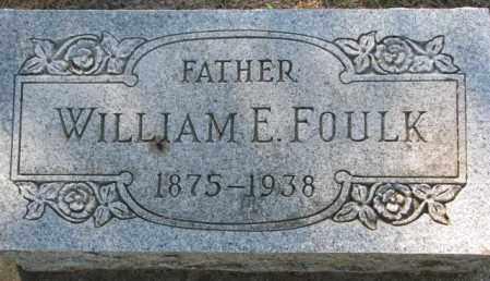 FOULK, WILLIAM E. - Cedar County, Nebraska | WILLIAM E. FOULK - Nebraska Gravestone Photos
