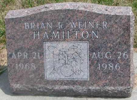 HAMILTON, BRIAN R. WEINER - Cedar County, Nebraska | BRIAN R. WEINER HAMILTON - Nebraska Gravestone Photos