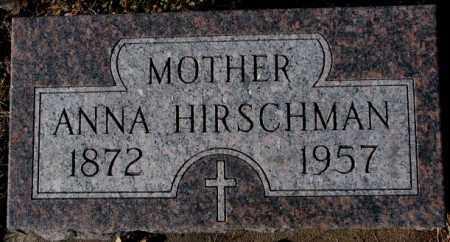HIRSCHMAN, ANNA - Cedar County, Nebraska | ANNA HIRSCHMAN - Nebraska Gravestone Photos
