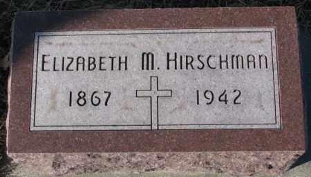 HIRSCHMAN, ELIZABETH M. - Cedar County, Nebraska   ELIZABETH M. HIRSCHMAN - Nebraska Gravestone Photos