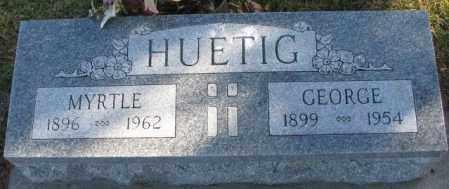 HUETIG, MYRTLE - Cedar County, Nebraska | MYRTLE HUETIG - Nebraska Gravestone Photos