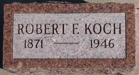 KOCH, ROBERT F. - Cedar County, Nebraska   ROBERT F. KOCH - Nebraska Gravestone Photos