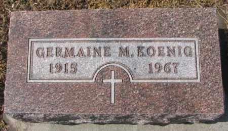 KOENIG, GERMAINE M. - Cedar County, Nebraska | GERMAINE M. KOENIG - Nebraska Gravestone Photos